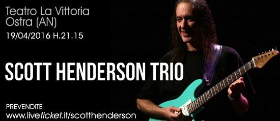 Scott Henderson presenta a Ostra il suo trio americano