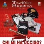 Al Teatro La Vittoria di Ostra in scena Chi mi ha ucciso?, opera tratta dall'ultimo romanzo di Giancarlo Trapanese