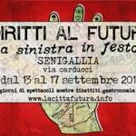 SENIGALLIA / Diritti al Futuro – La Sinistra in Festa: da mercoledì in via Carducci l'innovativa rassegna di spettacoli, mostre, dibattiti, gastronomia e musica
