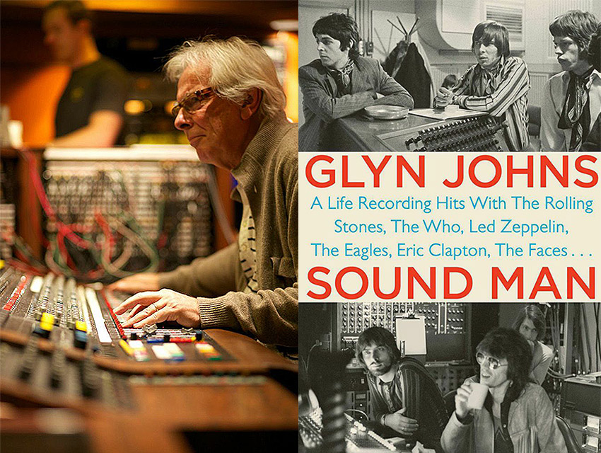 Sound Man By Glyn Johns Music Of Our Heart