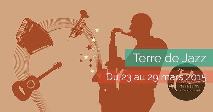 Festival Terre de Jazz - du 23 au 29 mars 2015
