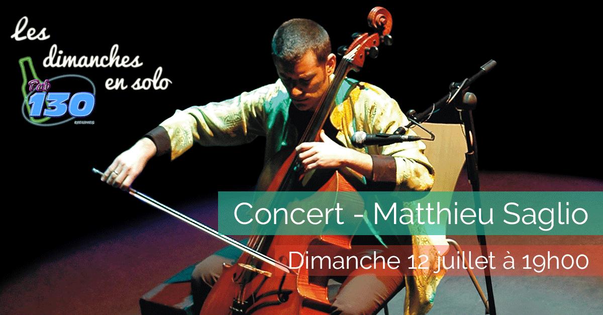 Les dimanches en solo - Matthieu Saglio - Dimanche 12 juillet 2015