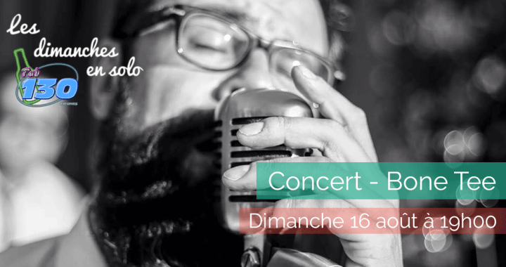 Les dimanches en solo - Bone Tee and the Slughunters - 2015-08-16