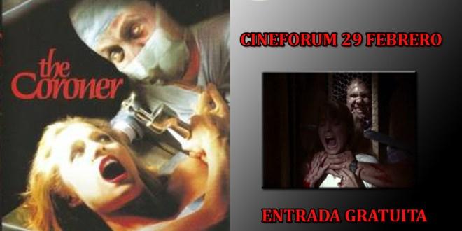 Cineforum- The Coroner- Gratis en Madrid