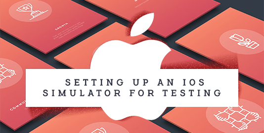 Setting Up An iOS Simulator For Testing