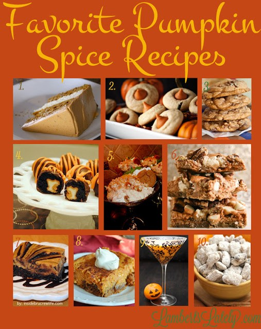 Check out this fabulous collection of pumpkin spice recipes!  https://www.lambertslately.com/2013/09/favorites-of-fall-pumpkin-spice-recipes.html