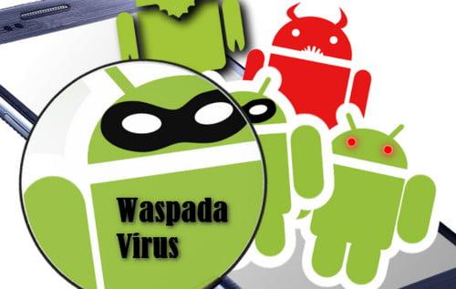 cara mengatasi android terkena virus