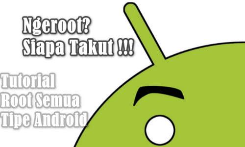 Cara Root Hp Android Lengkap