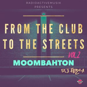 DJ Hekla - From The Club To The Steets Vol.2 Moombah
