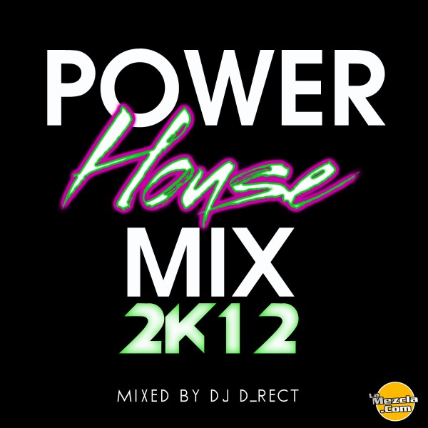 Power House Mix 2k12