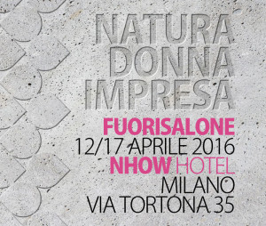 Natura Donna Impresa a Milano Design Week