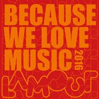 BECOUSE-WE-LOVE-MUSIC-2016-LAMOUR-200x200