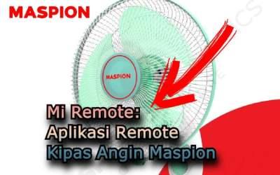 Aplikasi Remote Untuk Kipas Angin Maspion, Mi Remote