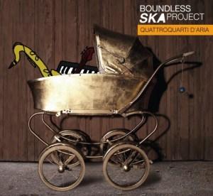 boundless-ska-project-quattro-quarti-aria