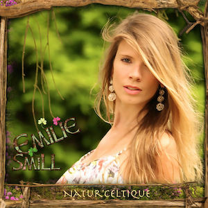 Chronique Musicale Emilie Smill - Natur celtique