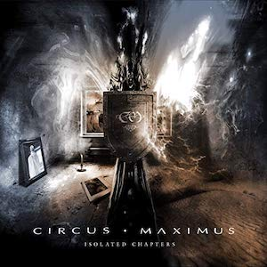 Circus Maximus – The isolated Chapters