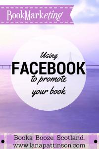 Using Facebook for Book Marketing | www.lanapattinson.com