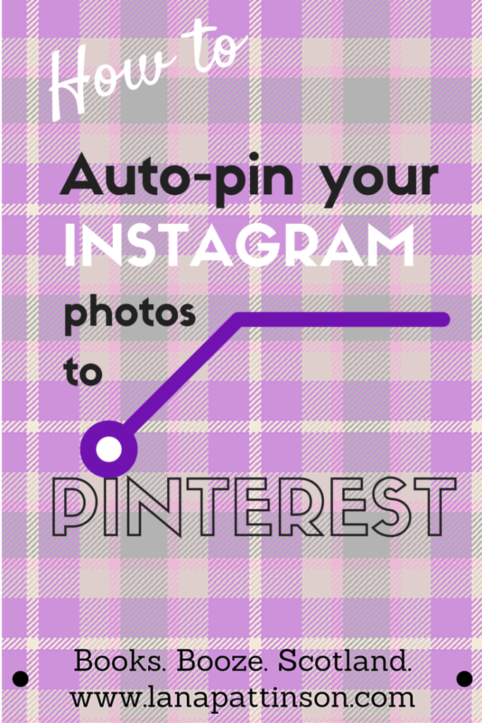 Pinterest Hack: How to auto-post your Instagram photos to Pinterest