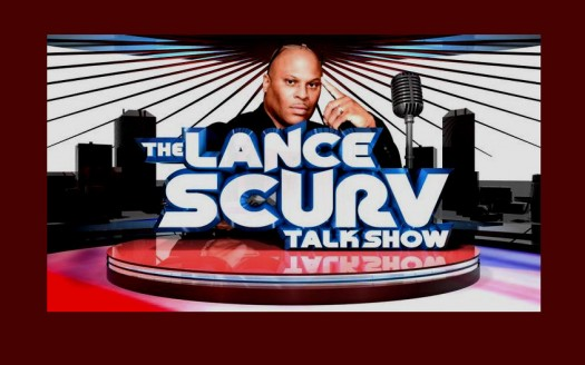 LanceScurv Talk Show