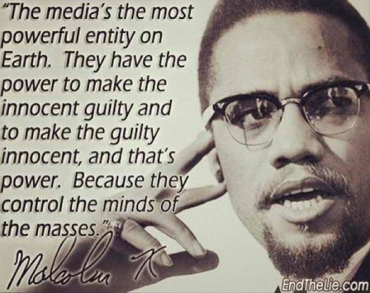 Malcolm On The Power Of The Media