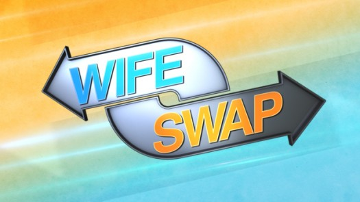 Wife Swap Reality TV Show