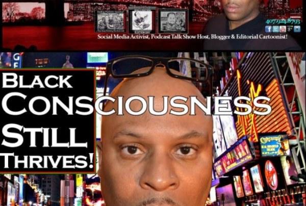 Black Consciousness Still Thrives! – The LanceScurv Show