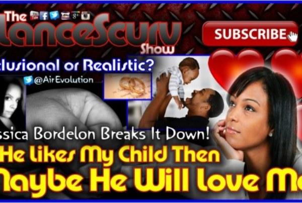 Delusional Single Parents Who Misinterpret Kindness For Love! – Jessica Bordelon On LanceScurv