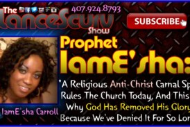 """Prophet IamE'sha: """"The Anti-Christ Rules The Church Today"""" – The LanceScurv Show"""