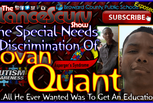 The Special Needs Discrimination Of Jovan Quant! – The LanceScurv Show