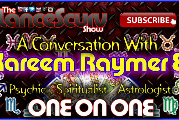 One On One with Kareem Raymer El – The LanceScurv Show