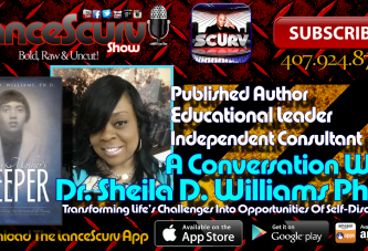A Conversation With Dr. Sheila D. Williams Ph.D. – The LanceScurv Show