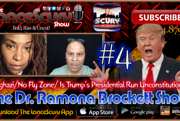 The Dr. Ramona Brockett Show # 4 – Benghazi/No Fly Zone/Trump's Run Unconstitutional?