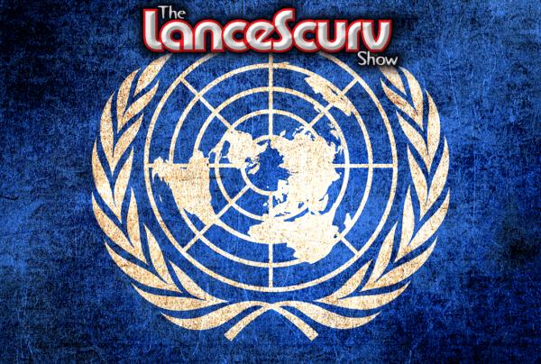 United Nations Assassins Target Rainetta Jones & Dr. Amanda Mary! – The LanceScurv Show