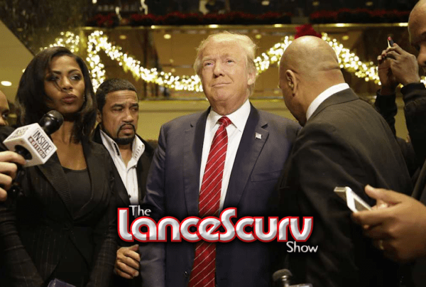 Unacceptable Black Manhood, Obama's Legacy, The Goldwater Girl & Racist Trump! – The LanceScurv Show