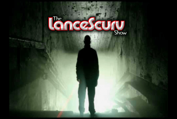 All Things Supernatural: Sharing Our Personal REAL Experiences! – The LanceScurv Show