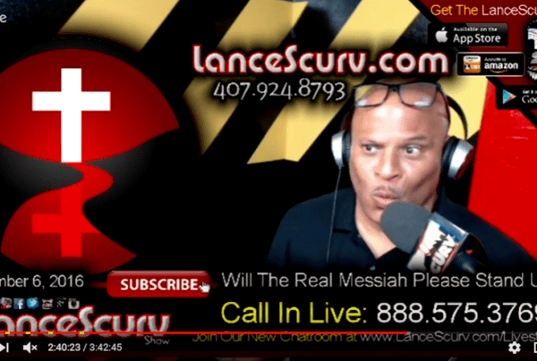 If Jesus Is The Anti-Christ, Will The Real Messiah Please Stand Up? – The LanceScurv Show
