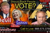 Should Black People Vote? – The LanceScurv Show