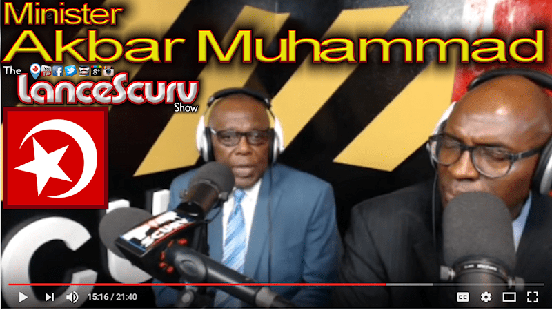 Minister Akbar Muhammad on The LanceScurv Show