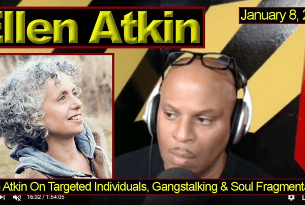 Ellen Atkin On Targeted Individuals, Gangstalking & Soul Fragmentation! – The LanceScurv Show
