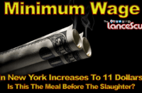 MINIMUM WAGE In New York Increases To 11 Dollars: Is This The Meal Before The Slaughter? – The LanceScurv Show