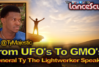 From UFO's To GMO's: General Ty The LightWerker Speaks! – The LanceScurv Show