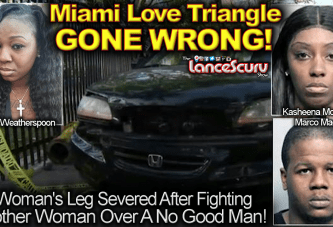 Angry Woman In Fight Gets Leg Severed In Miami Love Triangle Gone WRONG! – The LanceScurv Show