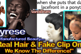 """Tyrese: """"Real Hair & Fake Clip Ons – We Know The Difference!"""" – The LanceScurv Show"""