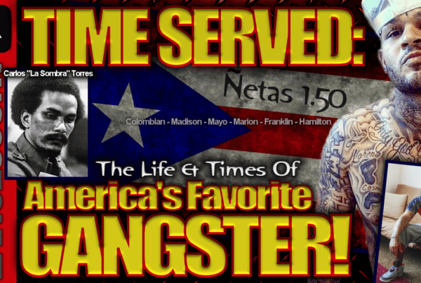 TIME SERVED: The Life & Times Of America's Favorite Gangster! – The LanceScurv Show