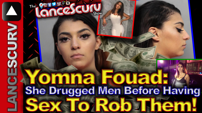 Yomna Fouad: She Drugged Men Before Having Sex To Rob Them! - The LanceScurv Show