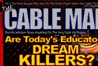 Are Today's Educators DREAM KILLERS? – The LanceScurv Show