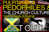 Pulpit Pedophiles & The Church Cultures That Enable Them! – The LanceScurv Show