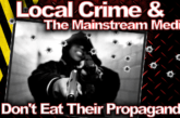 Local Crime & The Mainstream Media: Don't Eat Their Propaganda! – The LanceScurv Show