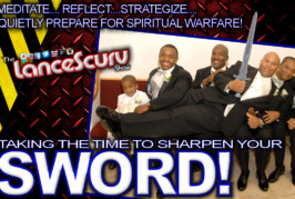 Taking The Time To Sharpen Your Sword! – The LanceScurv Show
