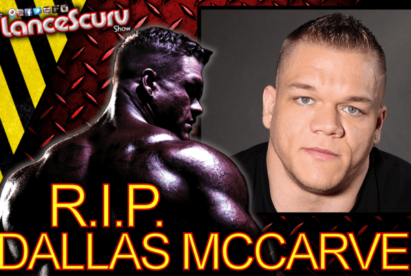 RIP DALLAS McCARVER: IFBB Professional Bodybuilder Has Passed Away! – The LanceScurv Show